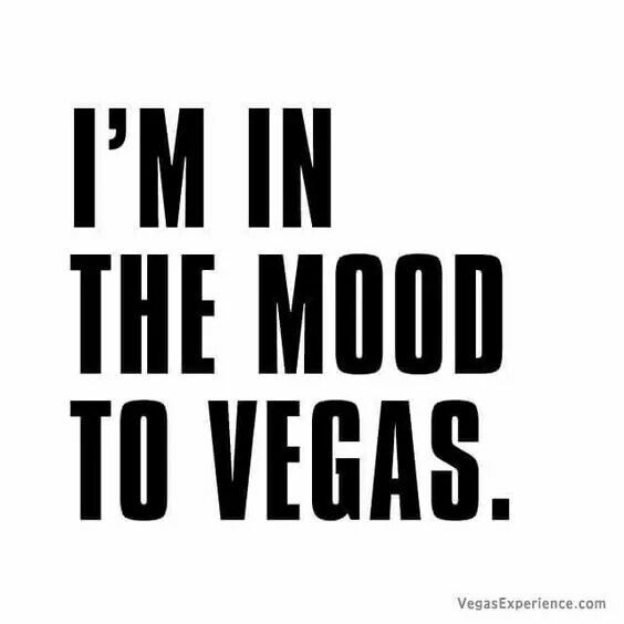 Pin By Nicole C On Vegas Baby Vegas Vegas Quotes Las Vegas