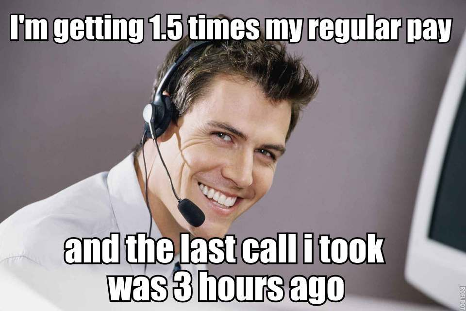 Funny Memes For Employees : As a call center employee this is why i love working on