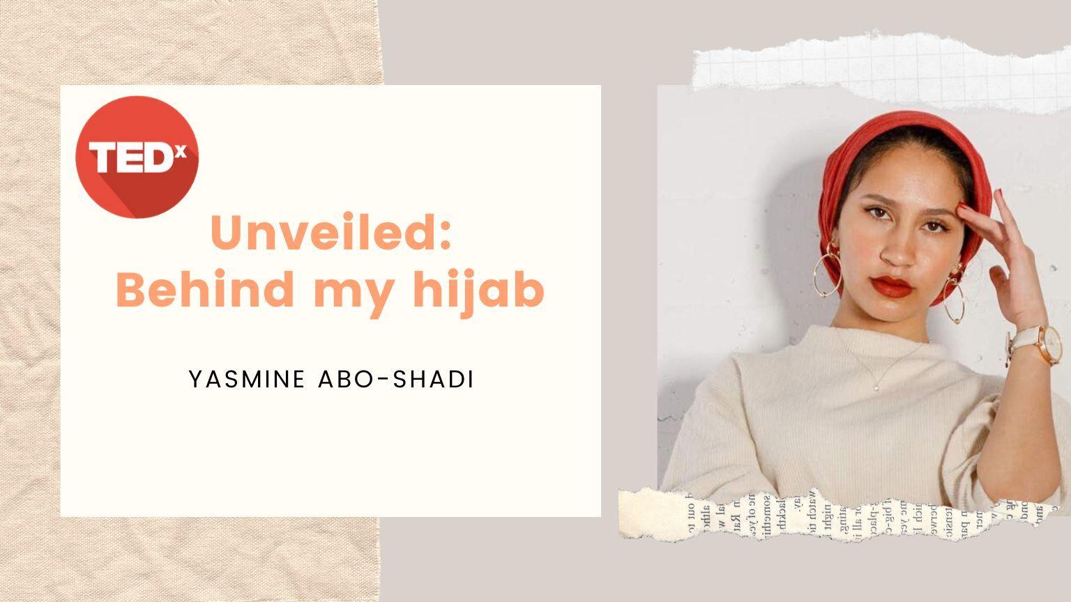 Unveiled: Behind my HIJAB | Yasmine Abo-Shadi 🧕