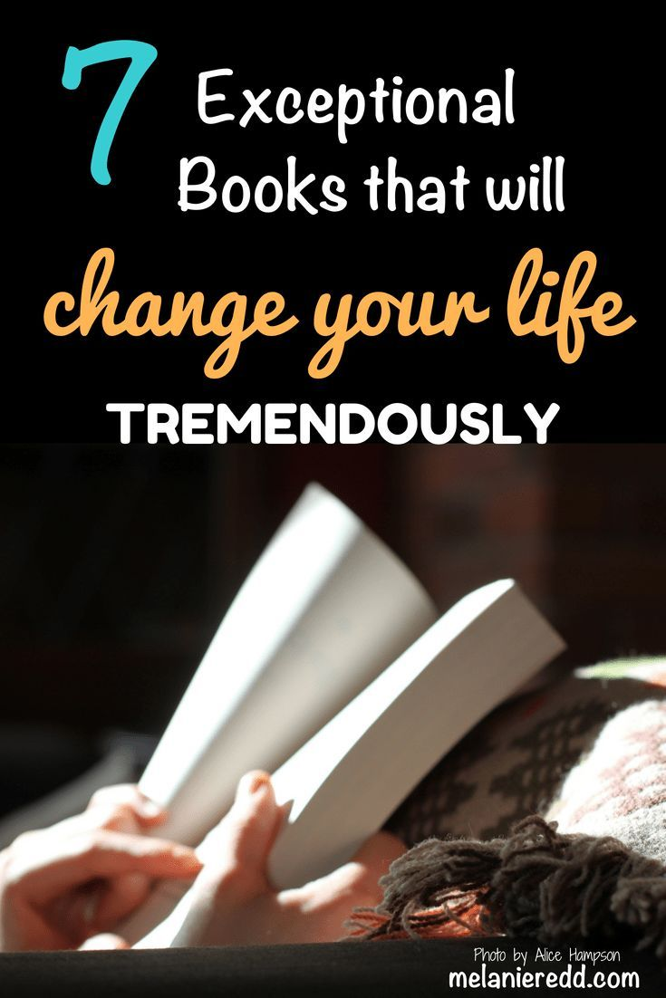 Are you looking for some positive new books to read? Books that will make a  difference in your life? 7 Exceptional Books that will Change Your Life ...