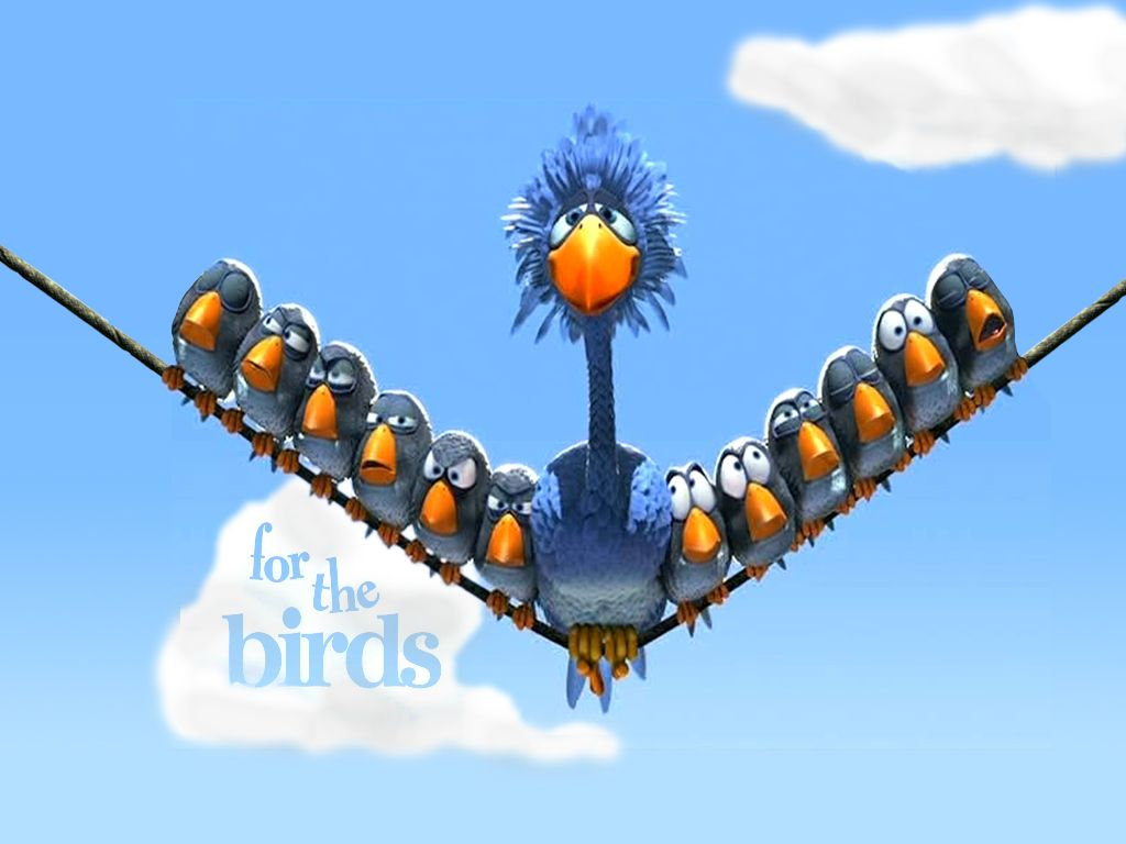 Cartoons Wallpaper For The Birds Pixar Filme Alte Filme Lustige Bilder