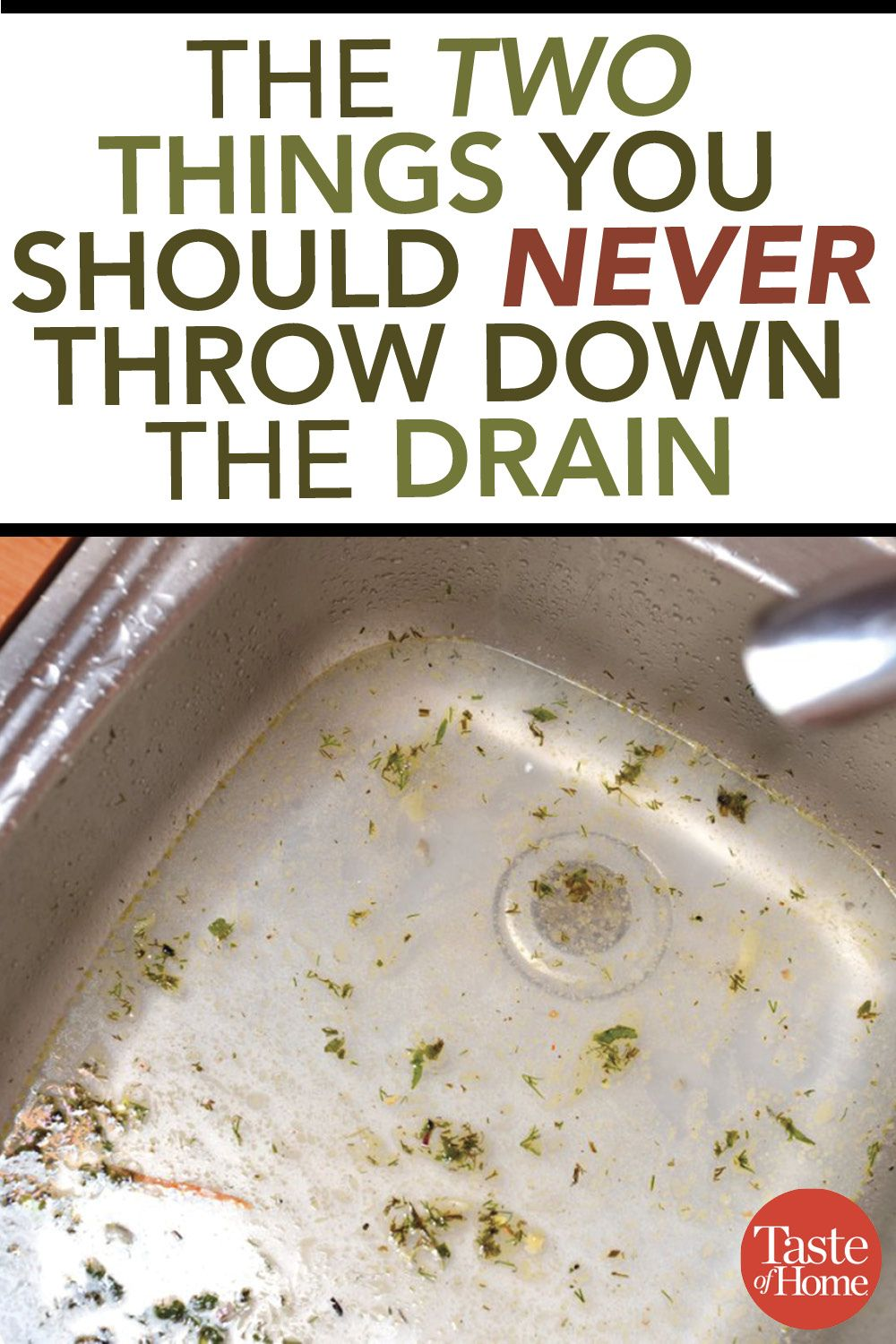 the two things you shouldn't throw down the drain | kitchen