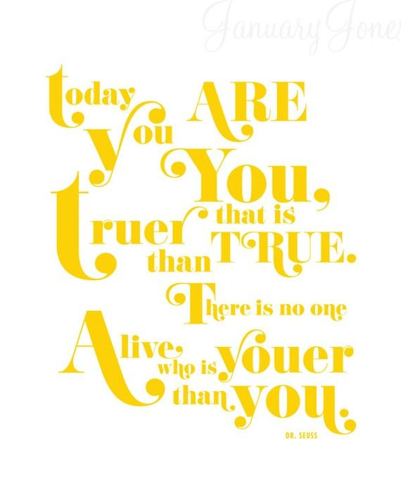 dr seuss youer than you quote art print poster wall decor | Smart ...