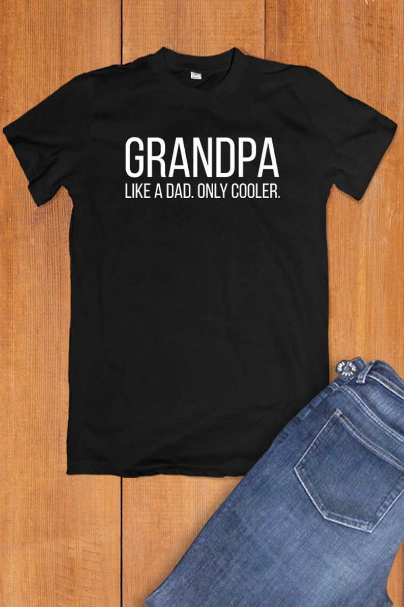 Grandpa Gift, Grandfather Gift, Fathers Day Grandpa Shirt, Grandad Gifts, New Grandparent Gifts, Birthday Gift From Grandkids Grandpa Tshirt #grandpagifts If you're looking for Christmas gift ideas for men in your family or a birthday present, this funny grandpa shirt makes a hilarious present for a loving grandfather. This handmade quote tee is a perfect gift to buy for grandparents as a stocking stuffer for adults with a great sense of humor! Click through to our Etsy shop for more tshirts wit #stockingstuffersforadults