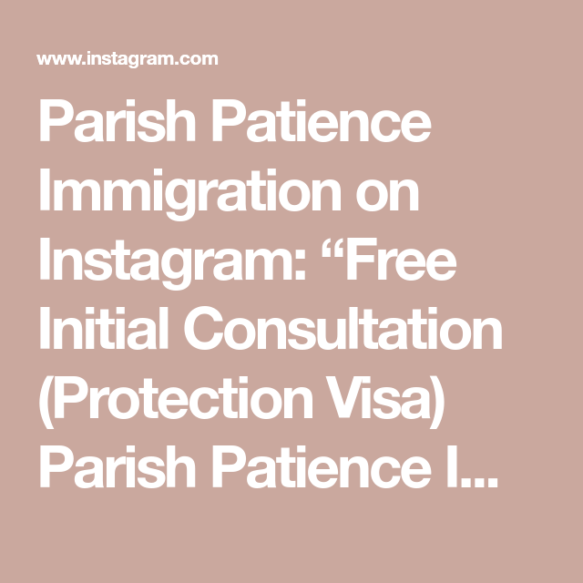 Parish Patience Immigration On Instagram Free Initial