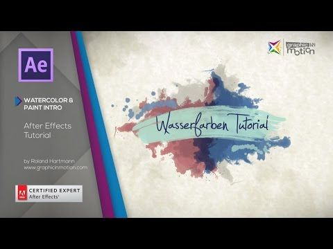 After Effects Tutorial - Watercolor & Paint Elements & Intro