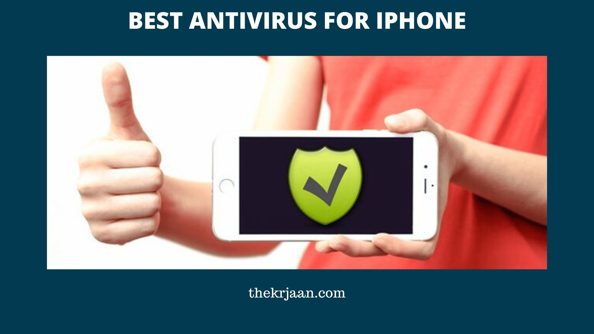 Best antivirus for iphone for free iphone protection