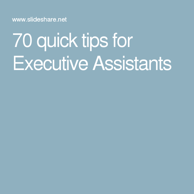 Quick Tips For Executive Assistants  Beginners