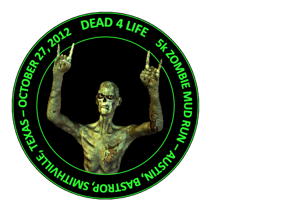 Dead4life 5k Zombie Mud Run Logo For Austin S Oct 27th Event And Guinness World Record Attempt For Largest Zombie Gatheri Mud Run Guinness World Lion Sculpture