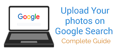 How To Upload Photo On Google Search Google Search Google Search Engine