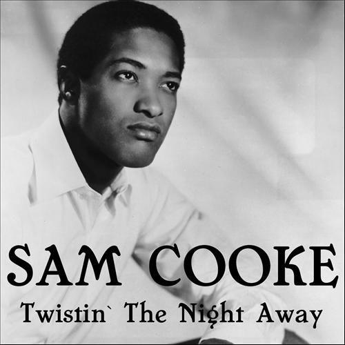 sam cooke christmas album   Sam Cooke - Twistin' the Night Away ...