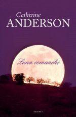 """Serie """"Comanche"""" de Catherine Anderson"""