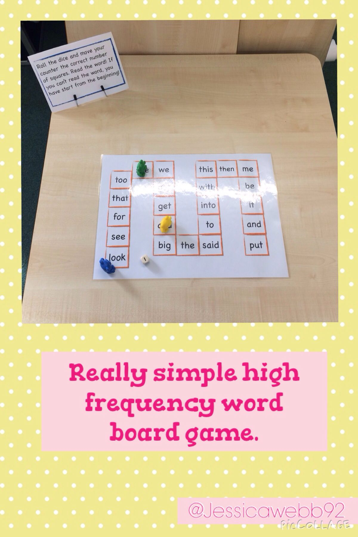 High frequency word board game. Roll the dice, move the