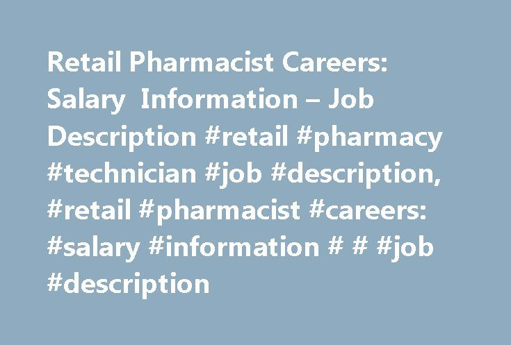 Retail Pharmacist Careers Salary Information u2013 Job Description - pharmacist job description