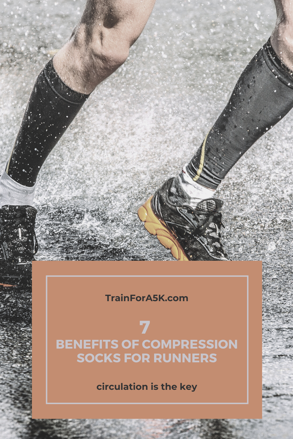 The 7 Benefits Of Running Compression Socks Train For A 5k Com Compression Socks Benefits Compression Socks Benefits Of Running