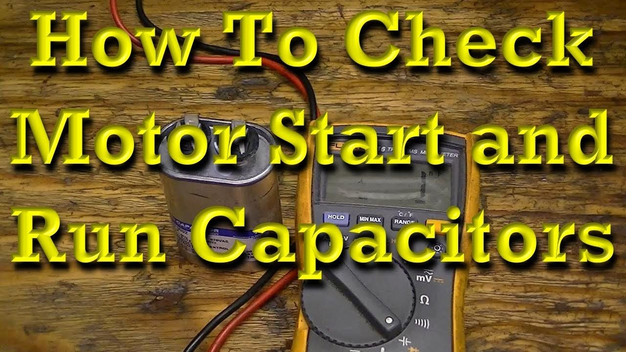 How to check motor start and motor run capacitors electric motors how to check motor start and motor run capacitors motorselectricbook asfbconference2016 Images