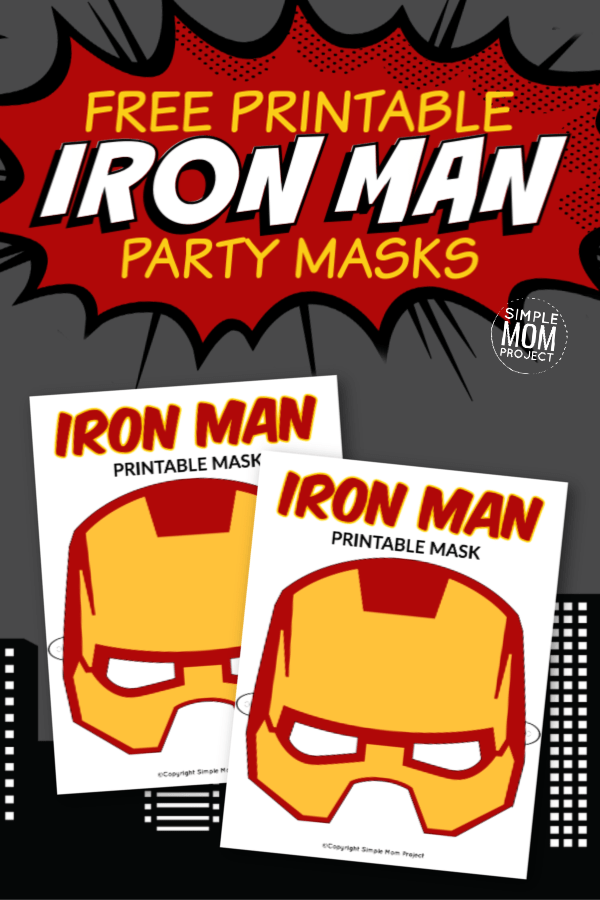 Free Printable Iron Man Mask Templates Simple Mom Project In 2020 Mask Template Face Masks For Kids Iron Man Birthday