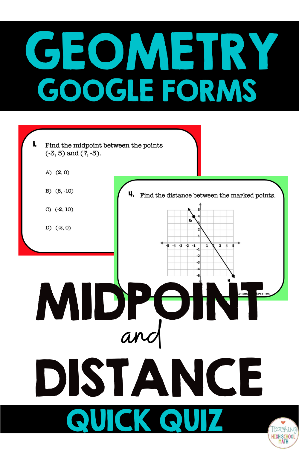 Algebra Geometry Midpoint And Distance Formula Google Forms Quick Quiz Distance Formula Google Forms Midpoint Formula