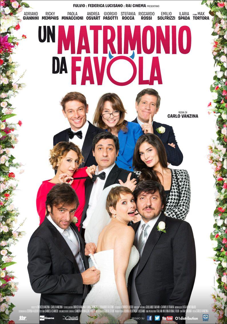 La Locandina Unmatrimoniodafavola Matrimonio Da Favola Matrimonio Film