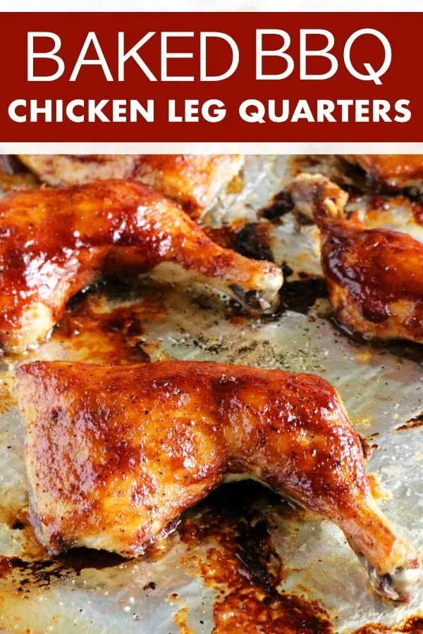 Bbq Baked Chicken Quarters Recipe Baked Chicken Legs Baked Bbq Chicken Chicken Quarter Recipes