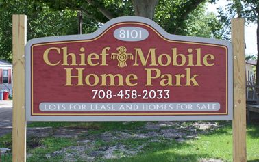 Entry Sign For A Large Mobile Home Park Located Outside Of ChicagoThe Native American