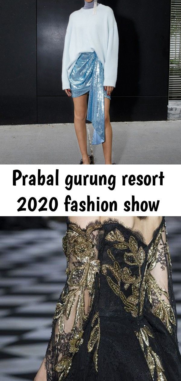 Prabal gurung resort 2020 fashion show Prabal Gurung Resort 2020 Collection  Vogue Zuhair Murad at Couture Fall 2018  Details Runway Photos Atelier Lebuisson on Instagram...