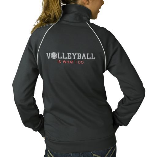 Personalized Volleyball is what I do Embroidered Jacket