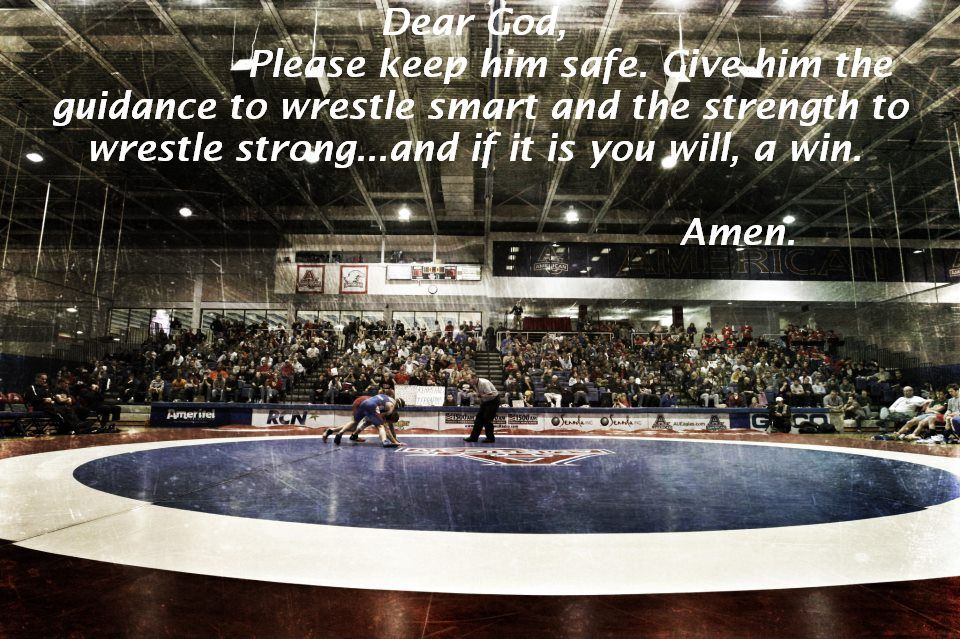 Prayers like my momma says before me and my brothers wrestle