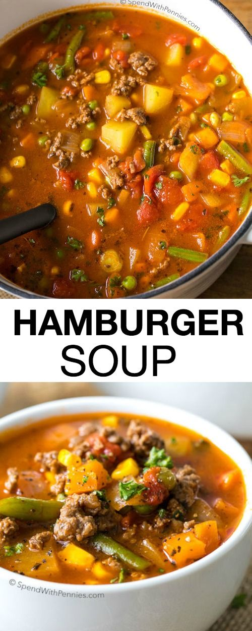 Hamburger Soup Is A Quick And Easy Meal Loaded With Vegetables Lean Beef Diced Tomatoes And Potato Easy Hamburger Soup Beef Soup Recipes Healthy Soup Recipes