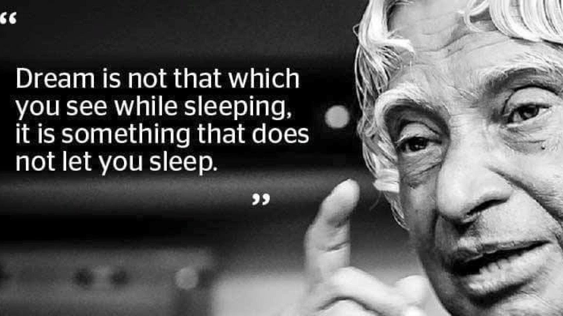 10 most Inspirational Quotes of Dr APJ Abdul Kalam Abdul