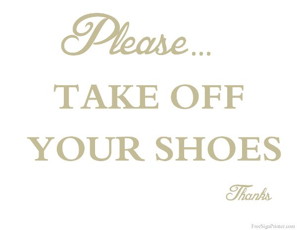 Printable Take Off Your Shoes Sign Home Management