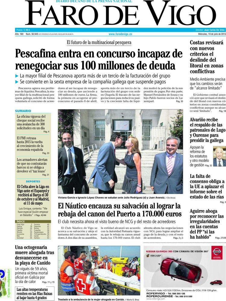 Los Titulares y Portadas de Noticias Destacadas Españolas del 10 de Julio de 2013 del Diario Faro de Vigo ¿Que le parecio esta Portada de este Diario Español?