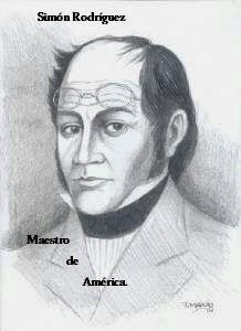 Simon Rodriguez Maestro De America Maestros Simones Palabras