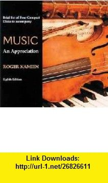 4 cd brief set for use with music an appreciation 9780072844894 4 cd brief set for use with music an appreciation 9780072844894 roger kamien fandeluxe Choice Image