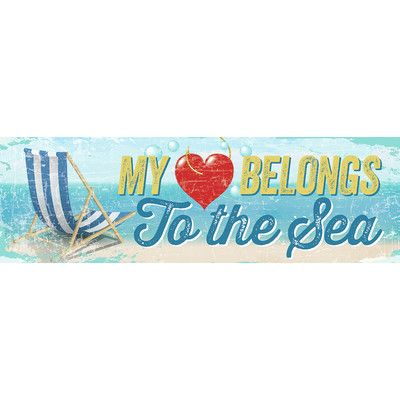 Artistic Reflections 'My Heart Belongs to the Sea' by Tonya Gunn Textual Art on Plaque