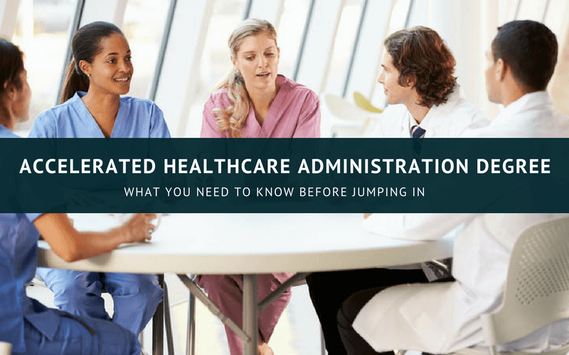 30 Best Accelerated Healthcare Administration Programs