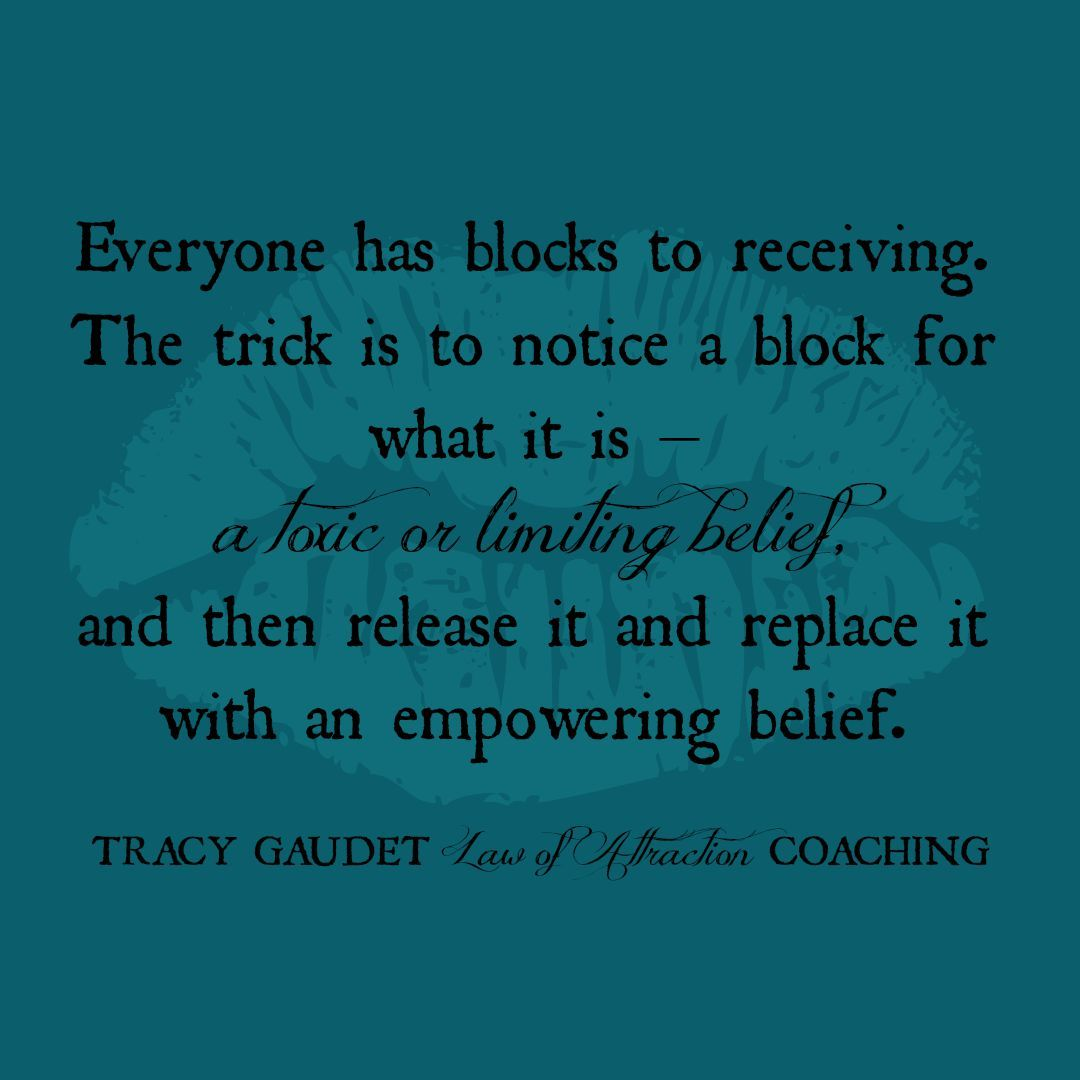 law of attraction #quote limiting belief, block, eft tapping http://tracygaudet.com/