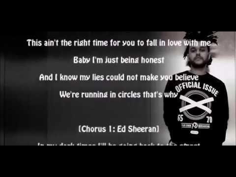 86 The Weeknd Ft Ed Sheeran Dark Times Lyrics Youtube Ed Sheeran The Weeknd Lyrics