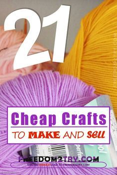 21 Cheap Crafts To Make And Sell #craftstomakeandsell