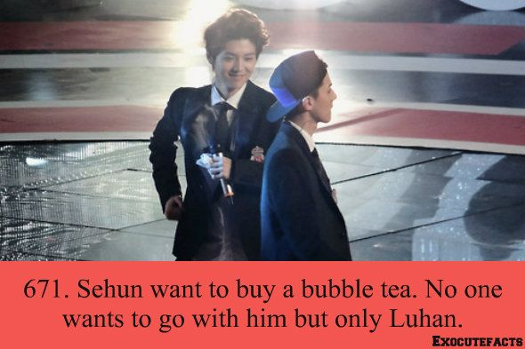 671 ~ Nobody wants to go buy bubble tea with Sehun except for Luhan