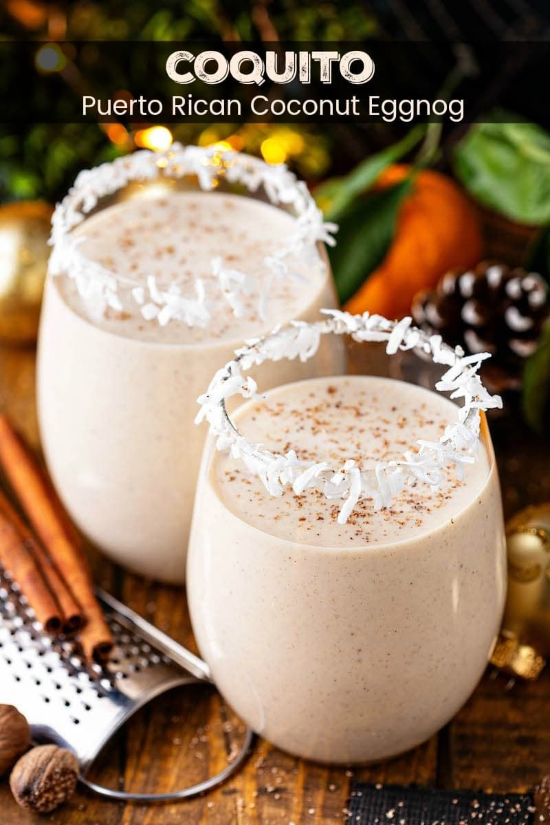 This Authentic Coquito Recipe Is A Puerto Rican Tradition That Is Loaded With Coconut Rum Cinnamo Coquito Recipe Authentic Coquito Recipe Best Coquito Recipe