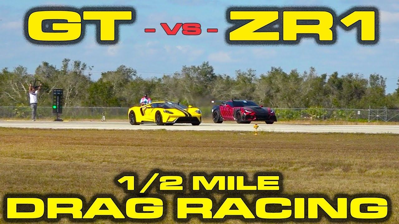Civil War Ford Gt Vs 2019 Chevrolet Corvette Zr1 1 2 Mile Drag