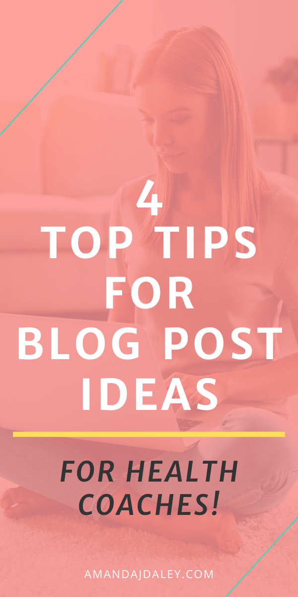 4 Top Tips For Coming Up With Blog Post Ideas (For Health