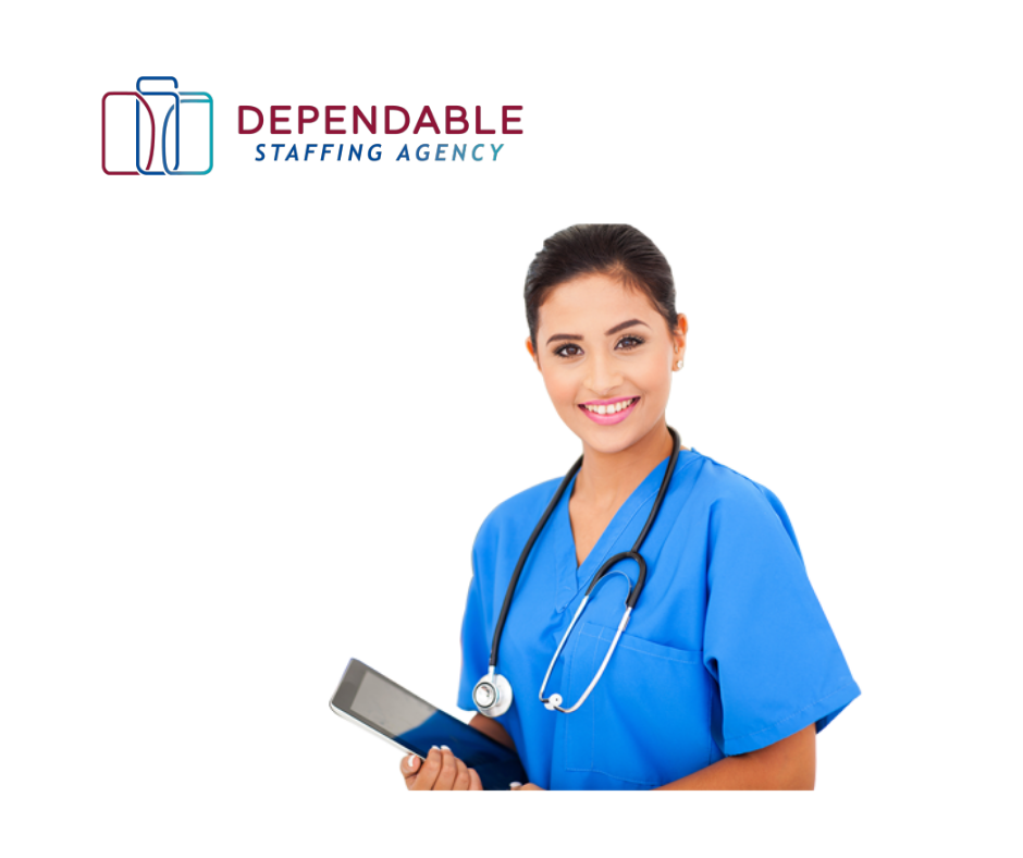 Need a talented nursing staff? Dependable Staffing Agency