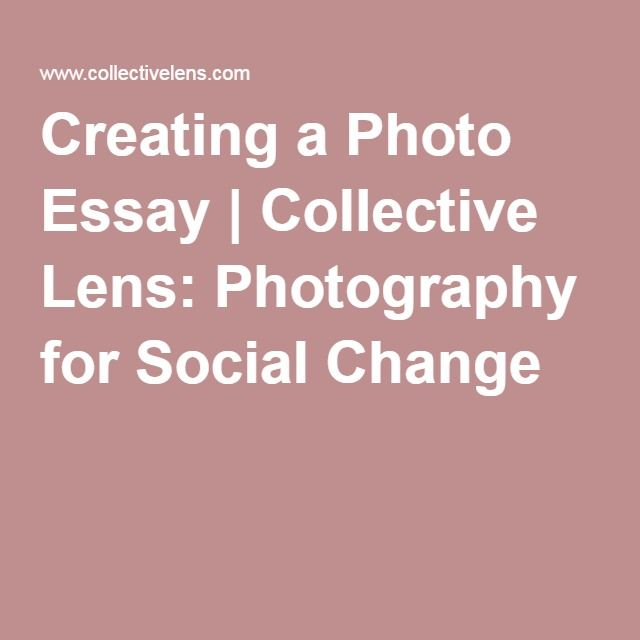 Writing A High School Essay Creating A Photo Essay  Collective Lens Photography For Social Change Essay About Learning English also Science Essay Examples Creating A Photo Essay  Collective Lens Photography For Social  Healthy Eating Habits Essay