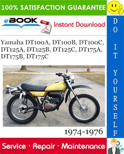 Yamaha Dt100a Dt100b Dt100c Dt125a Dt125b Dt125c Dt175a Dt175b Dt175c Motorcycle Service Repair Manual 1974 1976 Download Repair Manuals Repair Yamaha