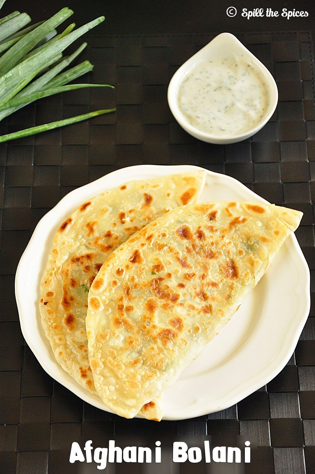 bolani afghani potato stuffed flatbread spill the spices afghan food pinterest brot. Black Bedroom Furniture Sets. Home Design Ideas