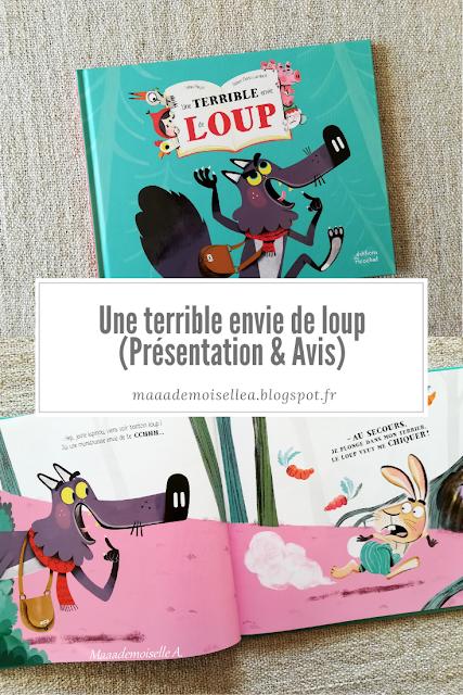 Une Terrible Envie De Loup Presentation Avis Loup Type De Livre Litterature