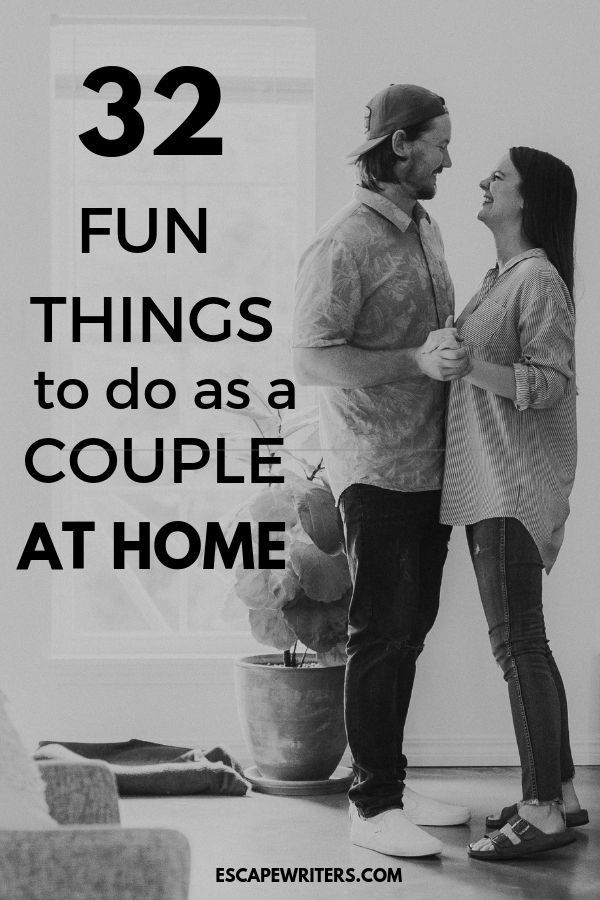 30 Fun Things to do as a couple at home instead of breaking the bank - Escape Writers