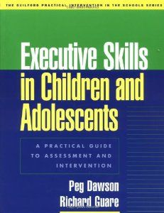 Strengthening Executive Function >> Executive Skills In Children And Adolescents A Practical